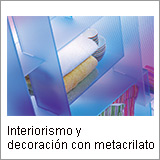 Interiorismos y decoracion con metacrilato